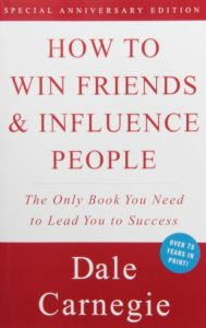 Carnegie - How to Win Friends & Influence People