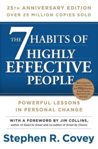 Covey - 7 Habits of Highly Effective People