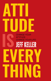 Keller - Attitude is Everything