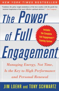 Loehr & Schwartz - Power of Full Engagement