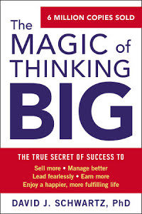 Schwartz - Magic of Thinking Big