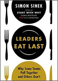 Sinek - Leaders Eat Last